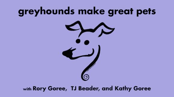 Greyhounds Make Great Pets