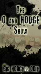 Big Hodge and  Odie