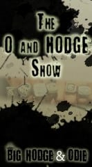The O and HODGE Show