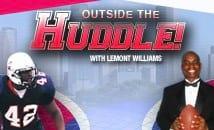 OUTSIDE THE HUDDLE!