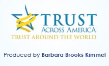 Trust Across America, Trust Around the World
