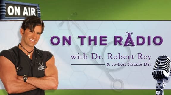 On The Radio with Dr. Robert Rey