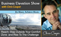 The Business Elevation Show with Chris Cooper - Be More. Achieve More