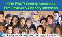 KIDS FIRST! Coming Attractions