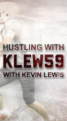 Hustling with KLEW 59