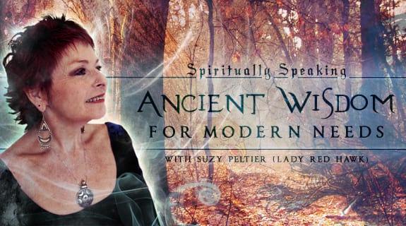 Spiritually Speaking: Ancient Wisdom for Modern Needs