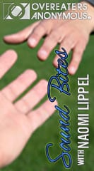 Sound Bites from Overeaters Anonymous