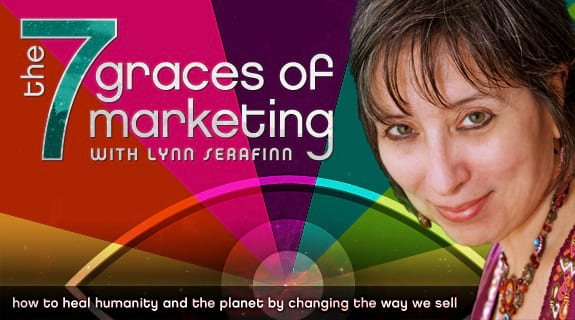 The 7 Graces of Marketing