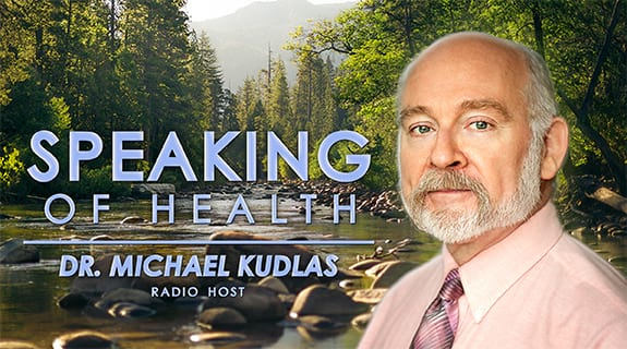 Speaking of Health with Dr. Michael Kudlas