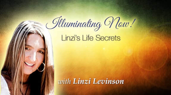 Illuminating Now! Linzi's Life Secrets.