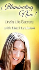 Illuminating Now! Linzi's Life Secrets.