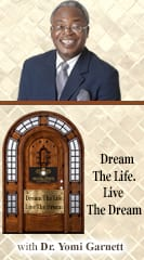 Dream the Life. Live the Dream