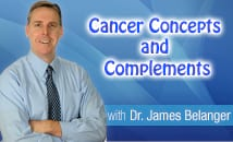 Cancer Concepts and Complements