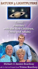 Saturn 3 Lightflyers Presents Journey with the New Children, Teens and Adults