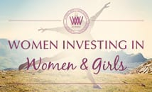 Women INVESTING in Women and GIRLS