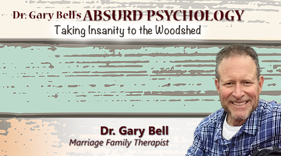 Dr. Gary Bell's Absurd Psychology