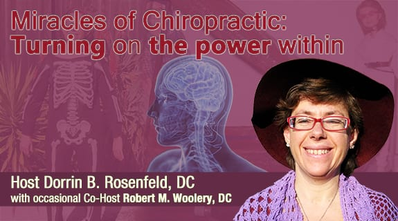Miracles of Chiropractic: Turning on the Power Within