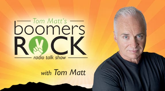 Tom Matt's Boomers Rock' Radio Talk Show