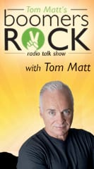 Tom Matt's Boomers Rock' Radio Talk Show