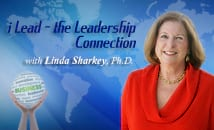 i Lead – The Leadership Connection with Linda Sharkey