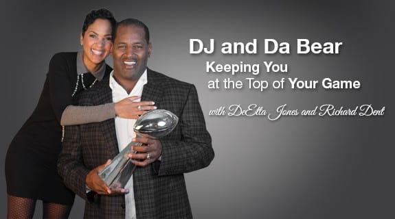 DJ and Da Bear: Keeping You at the Top of Your Game