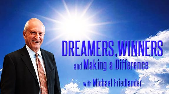 Dreamers, Winners – And Making A Difference