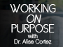Working on Purpose