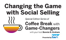 Social Selling with Game Changers, Presented by SAP