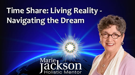 Time Share: Living Reality – Navigating the Dream