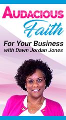 Audacious Faith For Your Business