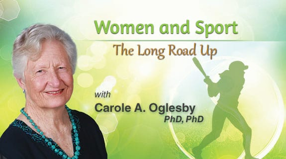 Women and Sport: The Long Road Up