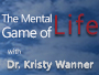 The Mental Game of Life