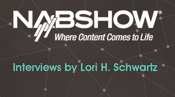 NAB Show 2017 - Interviews by Lori Schwartz