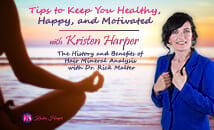 Tips to Keep You Healthy, Happy, and Motivated