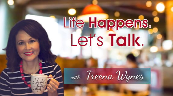 Life Happens. Let's Talk.