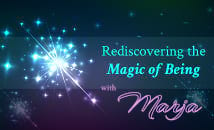 Rediscovering the Magic of Being