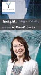 Insight: Living with Vitality