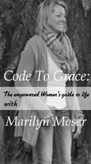 Code To Grace: The Empowered Women's Guide to Life