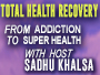 Total Health Recovery: From Addiction to Super Health