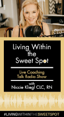 Living Within the Sweet Spot