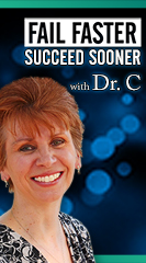 Fail Faster, Succeed Sooner with Dr. C: The Academic Entrepreneur