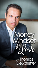 Money, Mindset, and Love
