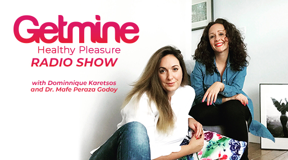 Getmine Healthy Pleasure Radio Show
