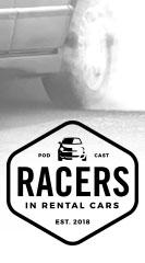 Racers in Rental Cars