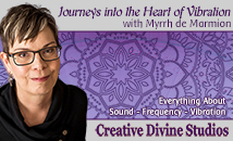 Journeys Into the Heart of Vibration