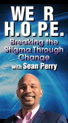 We R H.O.P.E. : Breaking the stigma through Change with Co-Founder Sean Perry