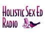 Holistic Sex Ed Radio