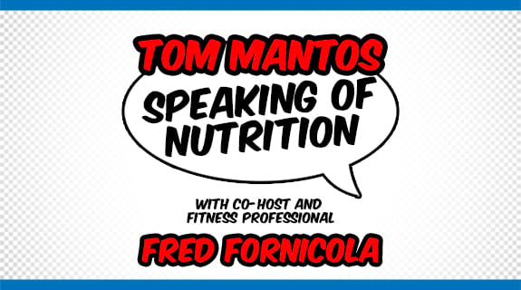 Tom Mantos Speaking of Nutrition