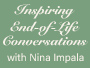 Inspiring End-of-Life Conversations