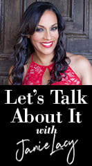 Let's Talk About It with Janie Lacy